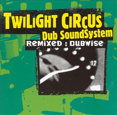 remixed_dubwise_import-twilight_circus_dub_ss-16627324-frnt