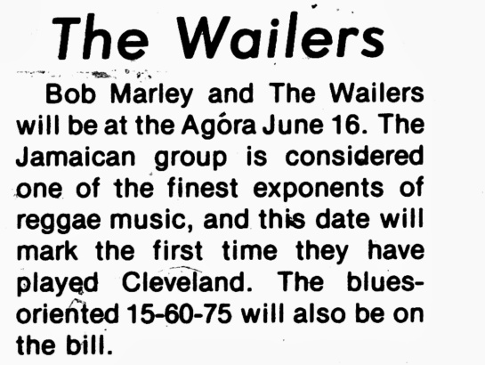 Blurb from 1975 Scene Magazine promoting 15-60-75 opening for Bob Marley and the Wailers at the Cleveland Agora on June 16, 1975.