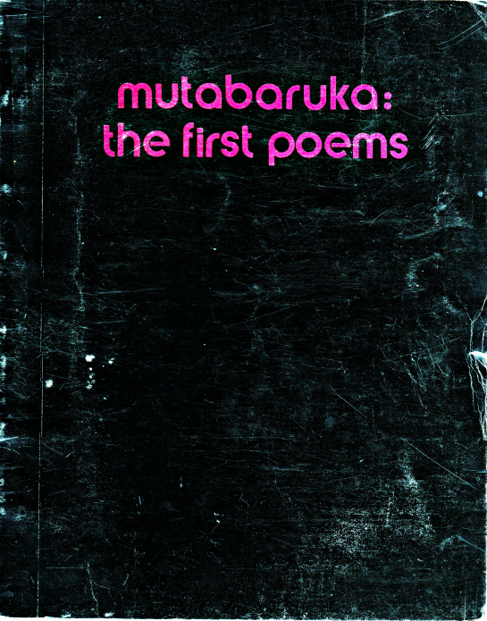 "My tattered copy of ""Mutabaruka:  The First Poems"" given to me by Doctor Dread"