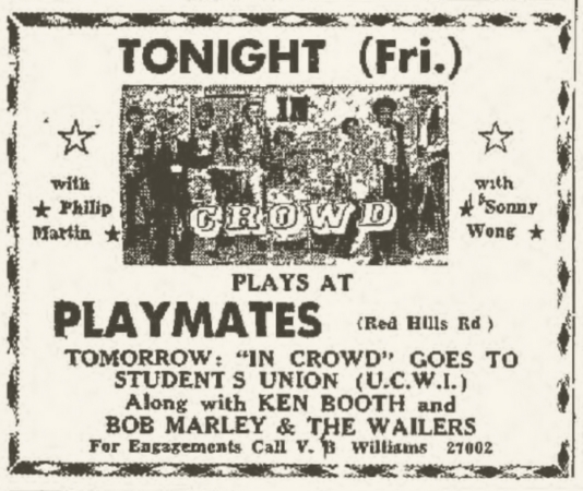 1971-10-09 Wailers, Ken Booth, In Crowd , Live Playmates, Kingston , Jamaica