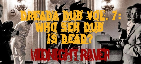 who seh dub is dead