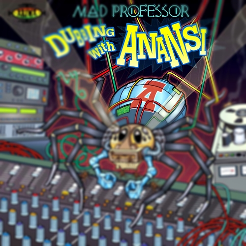 mad-professor-dubbing-with-anansi
